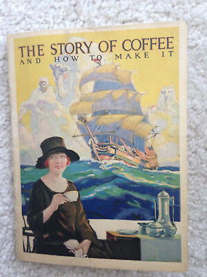 1925 Cheek Neal Maxwell House Booklet Story of Coffee and How to Make It