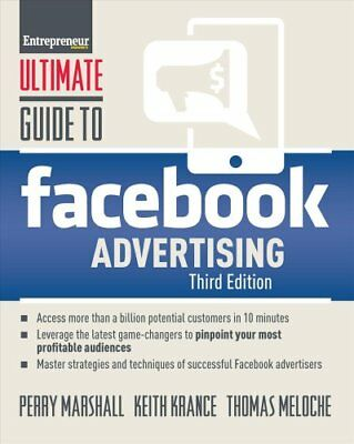Ultimate Guide to Facebook Advertising How to Access 1 Billion ... 9781599186115