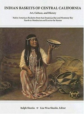 Indian Baskets of Central California: Art Culture+History Native Amer. Basketry