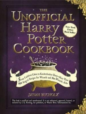 Unofficial Harry Potter Cookbook by Dinah Bucholz 9781440503252 (Hardback, 2010)