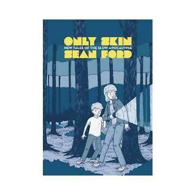 Only Skin by Sean Ford