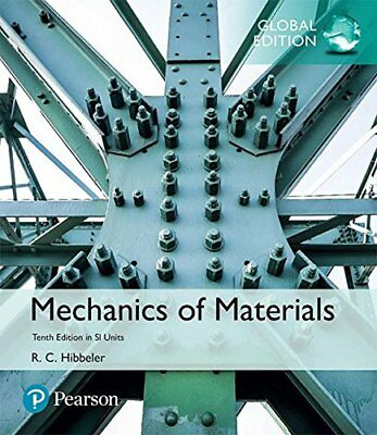 Mechanics of Materials in SI Units by Russell C. Hibbeler (Global Edition)