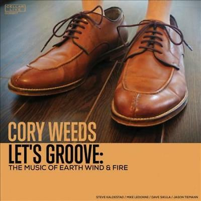 Cory Weeds - Let's Groove: The Music Of Earth Wind & Fire New Cd