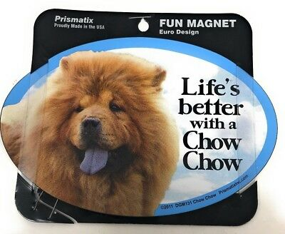 LIFE'S BETTER WITH A CHOW CHOW MAGNET Dog, Cars, Trucks. Lockers