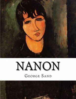 NEW Nanon (French Edition) by George Sand