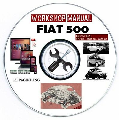 Workshop Manual Fiat 500 1957-1973 Service Manuale Officina Repair CD Or Mail