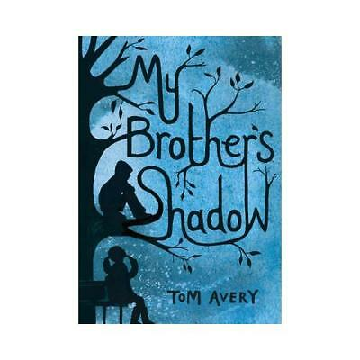 My Brother's Shadow by Tom Avery