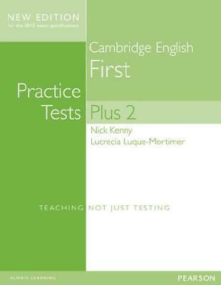 Cambridge First Practice Tests Plus New Edition Students' Book with Key by Ni...