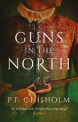 Guns in the North by P.F. Chisholm