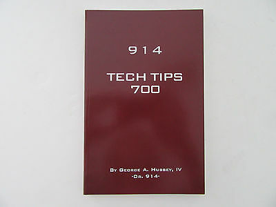 Porsche 914 tech tips 700 book by Dr. 914  no 914 owner should be without it!
