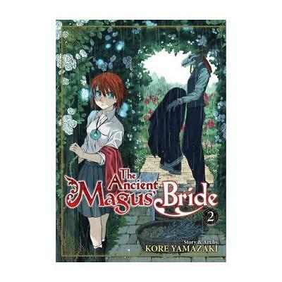The Ancient Magus' Bride. Vol 2 by Kore Yamazaki (author), Jason DeAngelis (e...