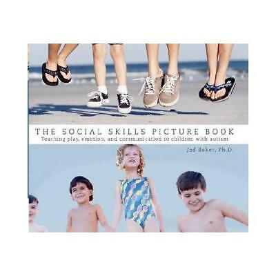 The Social Skills Picture Book by Jed Baker