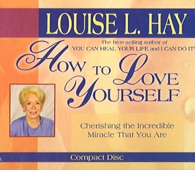 How To Love Yourself by Louise Hay 9781401904371 (CD-Audio, 2005)