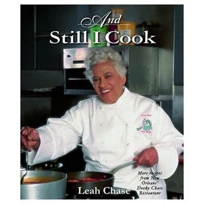And Still I Cook by Leah Chase (author), Don Rousell (foreword), Jan Waddy (f...