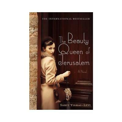 The Beauty Queen of Jerusalem by Sarit Yishai-Levi (author), Anthony Berris (...