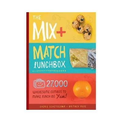 The Mix-and-Match Lunchbox by Cherie Schetselaar, Britney Rule