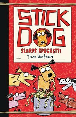 Stick Dog Slurps Spaghetti by Tom Watson