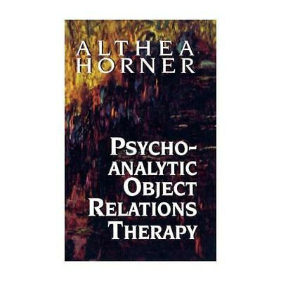 Psychoanalytic Object Relations Therapy by Althea J. Horner