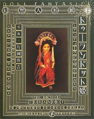 Fantastic doll house Princess Turandot and Antique Bisque dolls Book Japan S.K