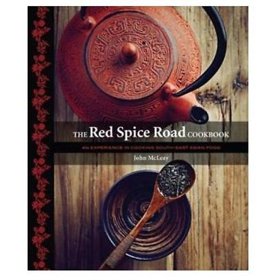 The Red Spice Road Cookbook by John McLeary