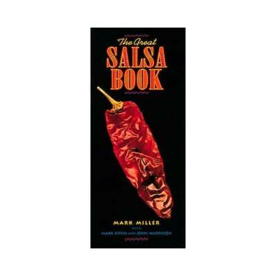 The Great Salsa Book by Mark Miller
