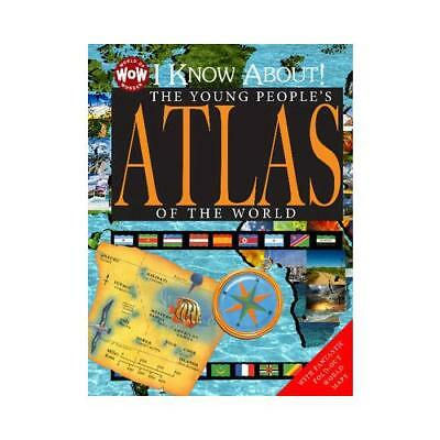 I Know About! The Young People's Atlas of the World by Johannah Gilman Paiva ...