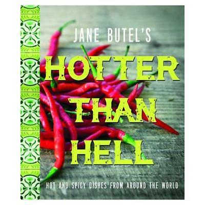 Jane Butel's Hotter Than Hell Cookbook by Jane Butel