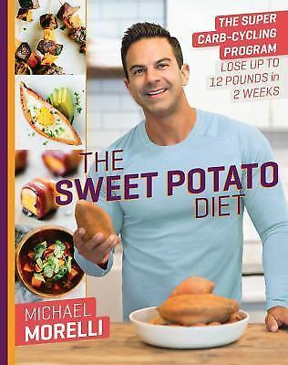 The Sweet Potato Diet: The Super Carb-