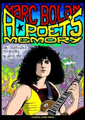 NEW ! Marc Bolan Illustrated Biography • A POET'S MEMORY • T.Rex