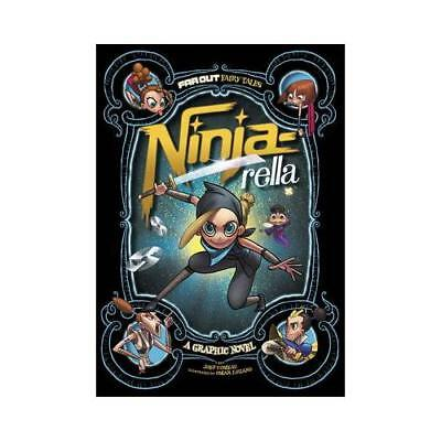 Ninja-Rella: A Graphic Novel by Joey Comeau (author), Omar Lozano (illustrator)