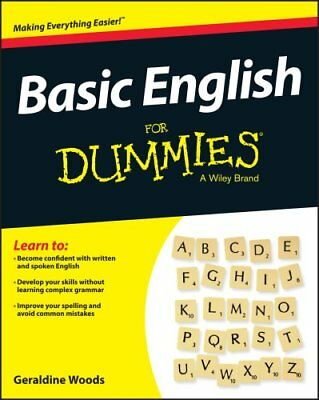 Basic English Grammar For Dummies - US by Geraldine Woods 9781119063476