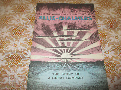 Allis Chalmers Brochure (Story of a great Company) New Old Stock