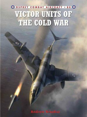 Victor Units of the Cold War by Andrew J. Brookes 9781849083393