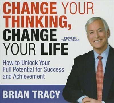 Change Your Thinking, Change Your Life How to Unlock Your Full ... 9781469091204