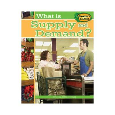 What Is Supply and Demand? by Paul Challen