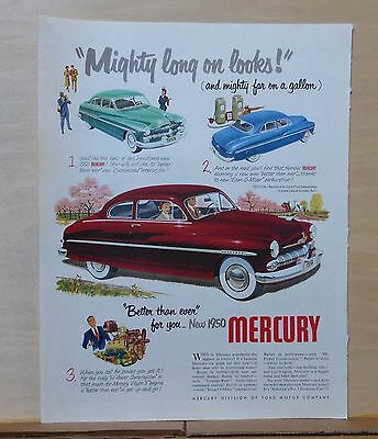 1950 magazine ad for Mercury - Mighty Long on Looks, mighty far on a gallon