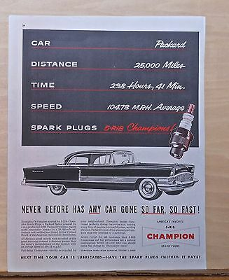 1955 magazine ad for Packard - Champion Spark Plugs - sets record in endurance