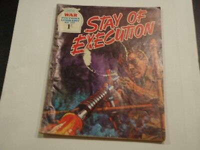 War Picture Library - Stay of Execution - No 562 -  good condition.
