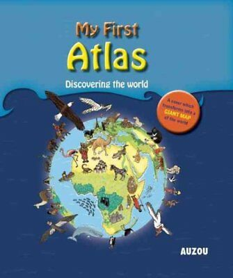 My First Atlas by Auzou Publishing 9782733821480 (Hardback, 2012)