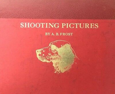 1972 SHOOTING PICTURES by A.B. FROST - Portfolio of 12 Prints - Limited Edition