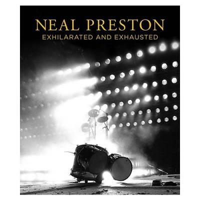 Exhilarated and Exhausted by Neal Preston (author), Cameron Crowe (foreword)