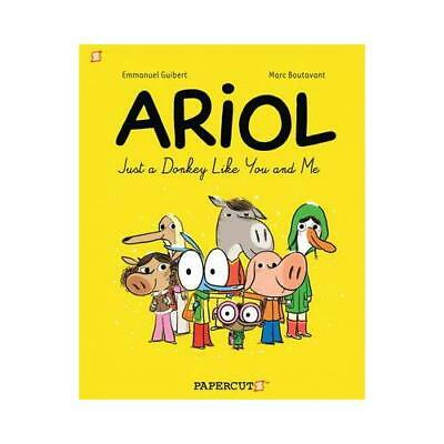 Ariol. 1 Just a Donkey Like You and Me by Emmanual Guibert (author), Marc Bou...