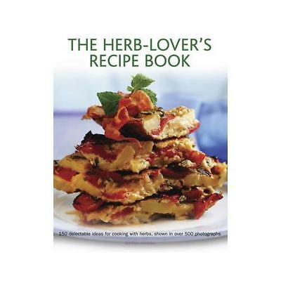 The Herb-Lover's Recipe Book by Joanna Farrow