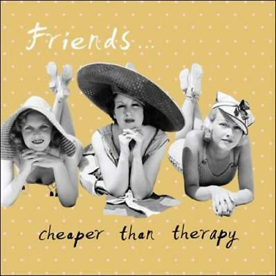 Friends Cheaper Than Therapy Retro Humour Birthday Card Funny Greeting Cards Jpg 399x400 Wishes