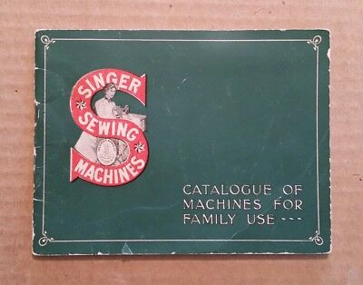 Singer Sewing Machines Catalog,1900's-1910's