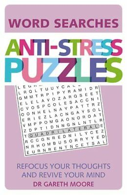 NEW Anti-Stress Puzzles: Word Searches by Dr. Gareth Moore
