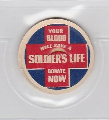"""Patriotic milk cap-""""Your Blood Will Save A Soldier's Life Donate Now"""""""
