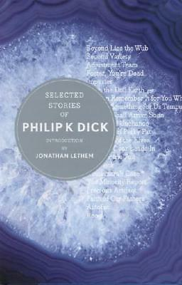 Selected Stories of Philip K. Dick by Philip K. Dick (author), Jonathan Lethe...