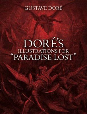"Dore's Illustrations for ""Paradise Lost"" by Gustave Dore 9780486277196"