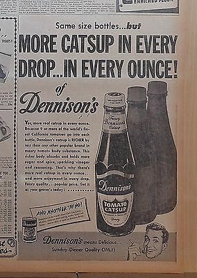 1951 newspaper ad for Dennison's Catsup - More catsup in every drop, every ounce